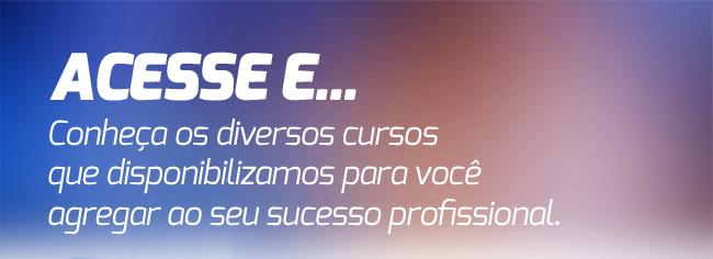 Conheça os diversos cursos que disponibilizamos para você!