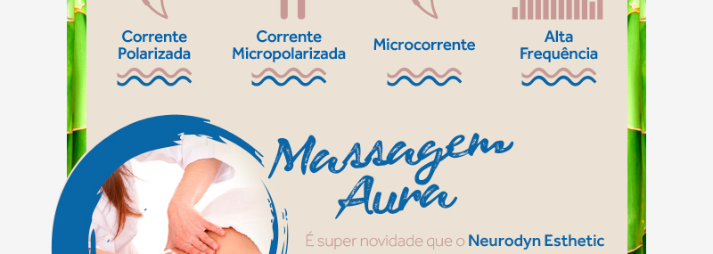 De cara nova e com exclusiva Massagem Aura!